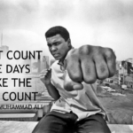 Muhammad Ali City Punch Inspiration Make the Days Count