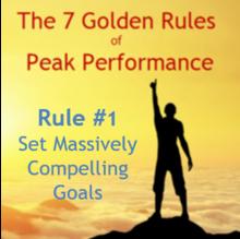 Golden Rule 1 Set Massively Compelling Goals